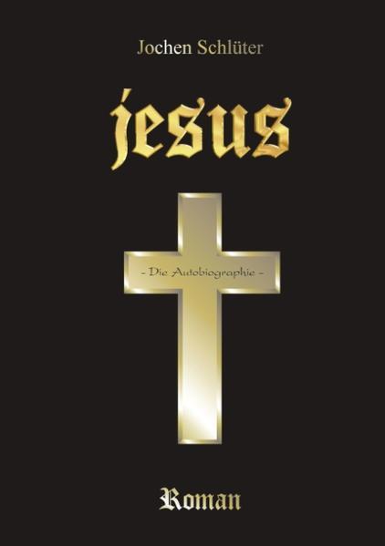 Jesus - Die Autobiographie als Buch
