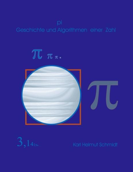 pi Geschichte und Algorithmen einer Zahl als Buch
