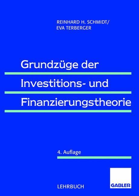 Grundzüge der Investitions- und Finanzierungstheorie als Buch