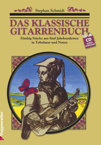 Das klassische Gitarrenbuch. Inkl. CD als Buch