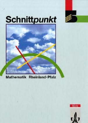 Schnittpunkt. 5. Schuljahr. Euro-Ausgabe. Mathematik für Realschulen. Rheinland-Pfalz als Buch