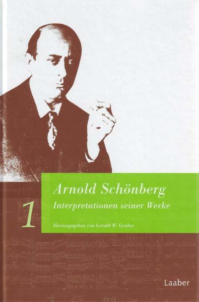 Arnold Schönberg. Interpretationen seiner Werke als Buch