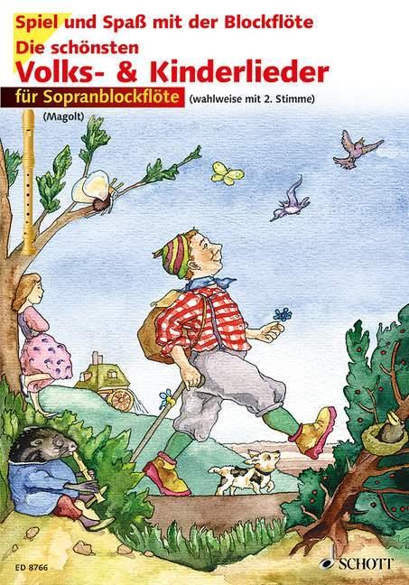 Die schönsten Volks- und Kinderlieder für Sopranblockflöte. Notenausgabe als Buch