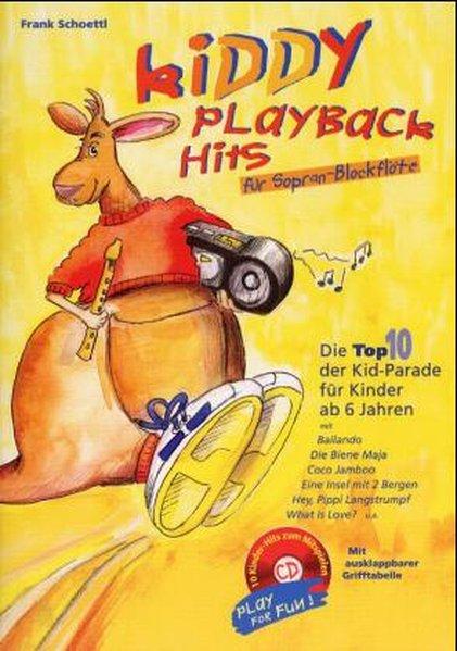 Kiddy Playback Hits für Sopran-Blockflöte als Buch