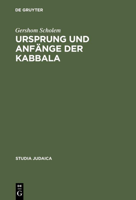 Ursprung und Anfänge der Kabbala als Buch