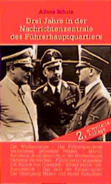 Drei Jahre in der Nachrichtenzentrale des Führerhauptquartiers als Buch