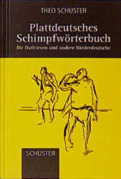 Plattdeutsches Schimpfwörterbuch als Buch