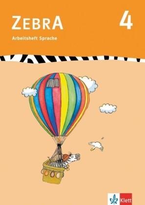 Zebra 4. Arbeitsheft Sprache 4. Schuljahr als Buch