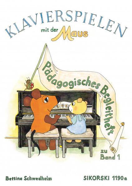 Klavierspielen mit der Maus. Pädagogisches Begleitheft als Buch