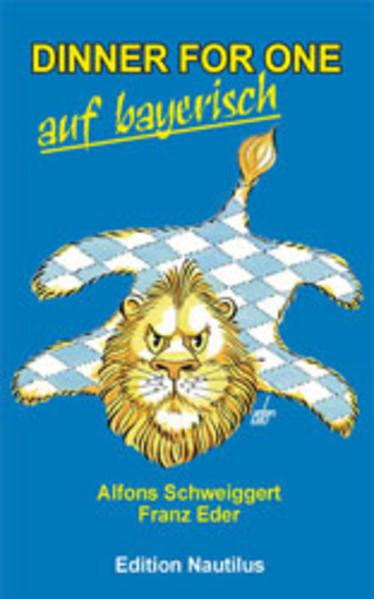 Dinner for One auf bayerisch als Buch