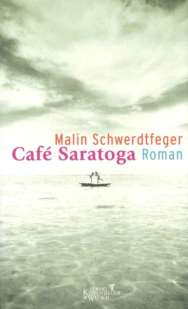 Cafe Saratoga als Buch