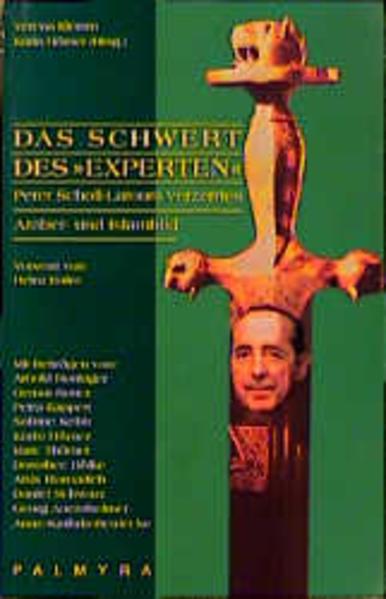 Das Schwert des Experten. Peter Scholl-Latours verzerrtes Araber- und Islambild als Buch