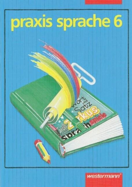 Praxis Sprache. Sechstes Schuljahr. RSR als Buch