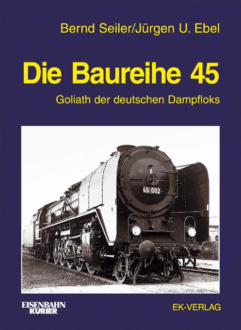 Die Baureihe 45 als Buch
