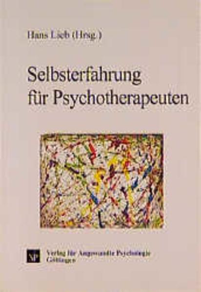 Selbsterfahrung für Psychotherapeuten als Buch