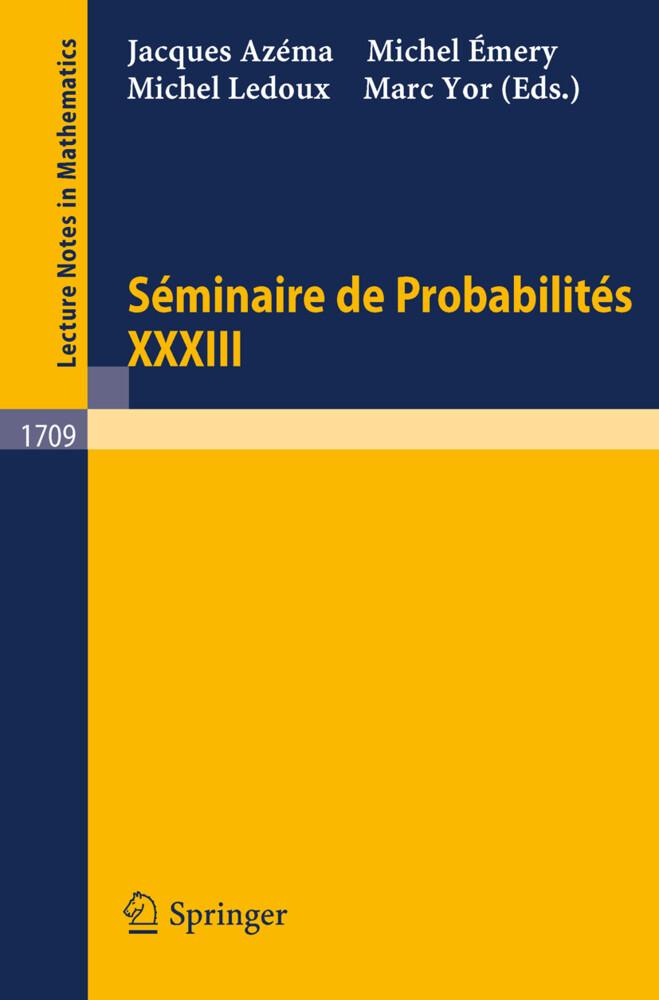 Seminaire de Probabilites XXXIII als Buch