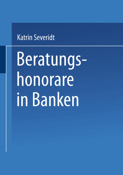 Beratungshonorare in Banken als Buch
