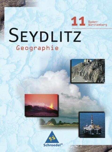 Seydlitz Geographie 11. Schülerband. Baden-Württemberg als Buch