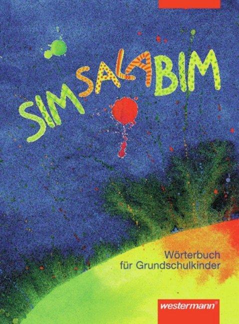 Simsalabim. Rechtschreibung 2006 als Buch