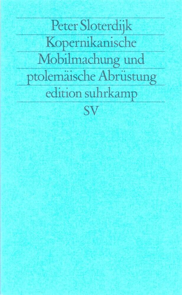 Kopernikanische Mobilmachung und ptolemäische Abrüstung als Taschenbuch