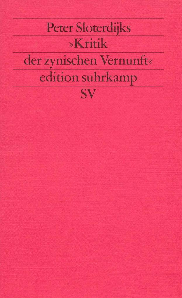 Peter Sloterdijks Kritik der zynischen Vernunft als Taschenbuch