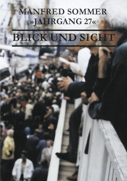Jahrgang 27 - Blick und Sicht als Buch