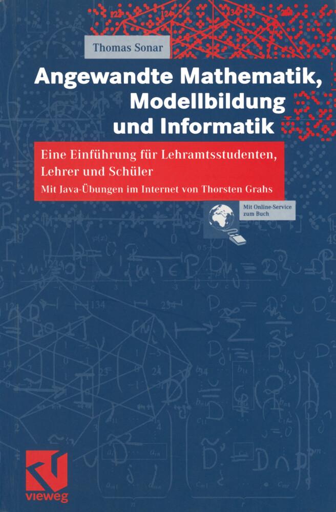 Angewandte Mathematik, Modellbildung und Informatik als Buch