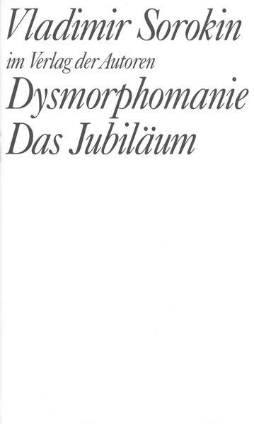 Dysmorphomanie. Das Jubiläum als Buch