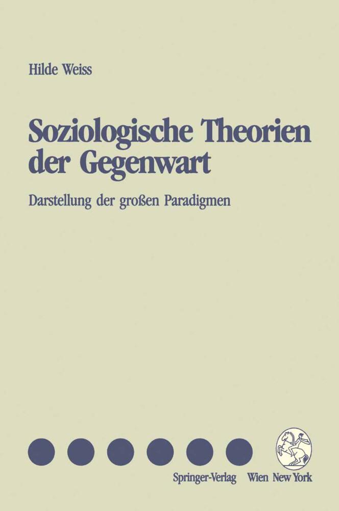 Soziologische Theorien der Gegenwart als Buch