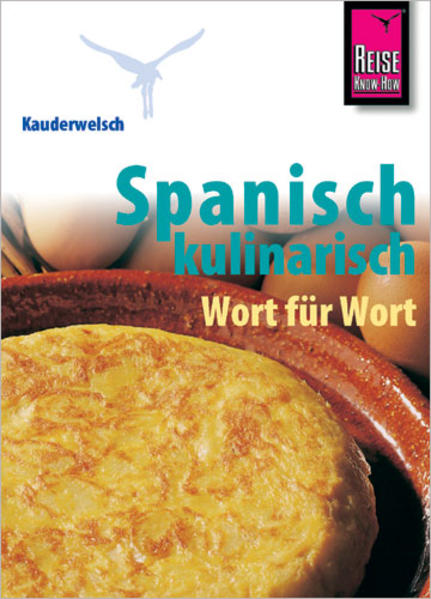 Kauderwelsch Sprachführer Spanisch kulinarisch Wort für Wort als Buch