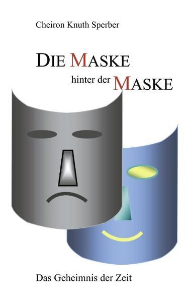 Die Maske hinter der Maske als Buch