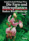 Die Farn- und Blütenpflanzen Baden-Württembergs 07