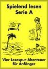 Spielend lesen für Anfänger. Serie A. (hellgelb)