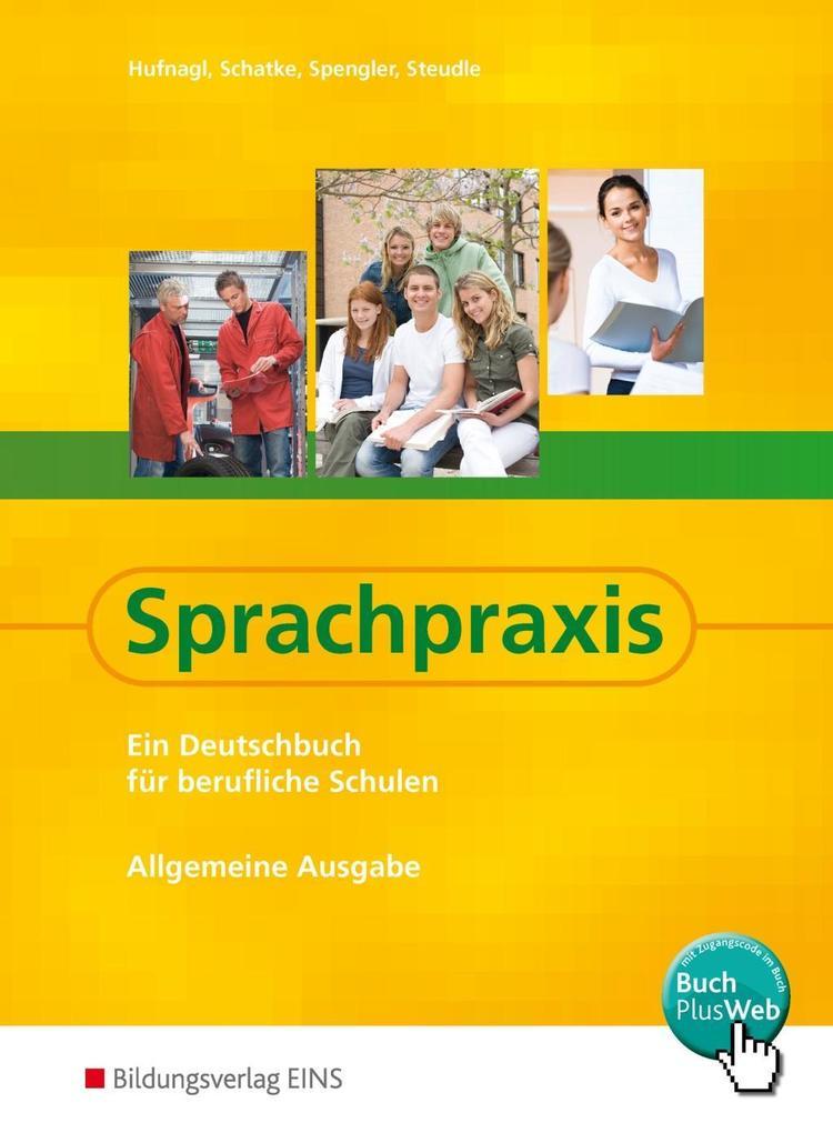 Sprachpraxis. Schülerband - Allgemeine Ausgabe als Buch