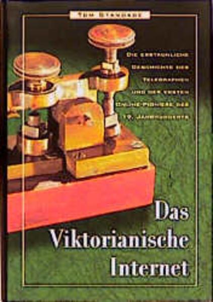 Das viktorianische Internet als Buch