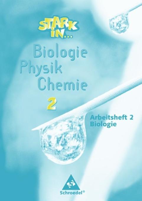 Stark in Biologie, Physik, Chemie 2. Arbeitsheft Biologie als Buch