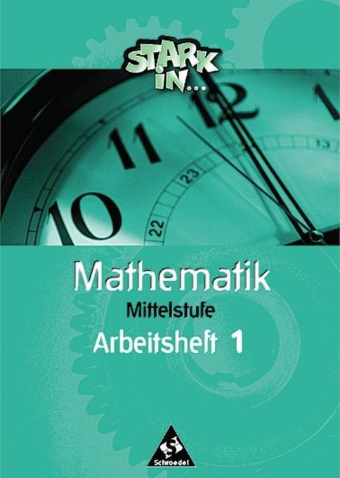 Stark in Mathematik. Mittelstufe. Arbeitsheft 1 als Buch