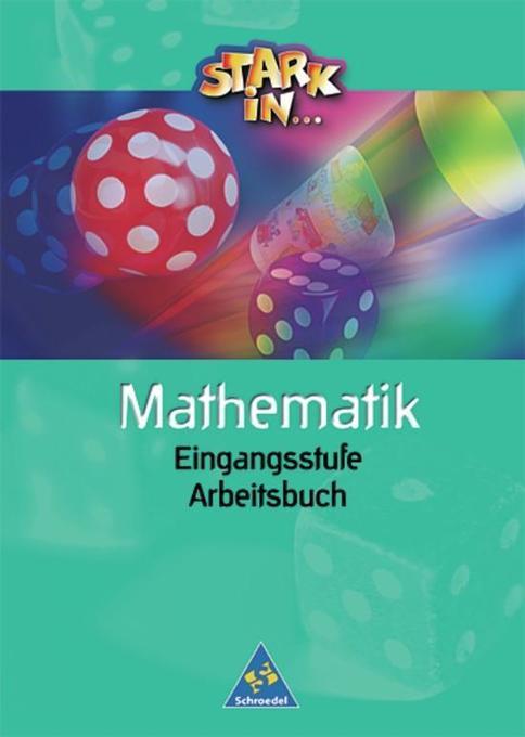 Stark in Mathematik. Unterstufe. Eingangsstufe. Arbeitsbuch als Buch
