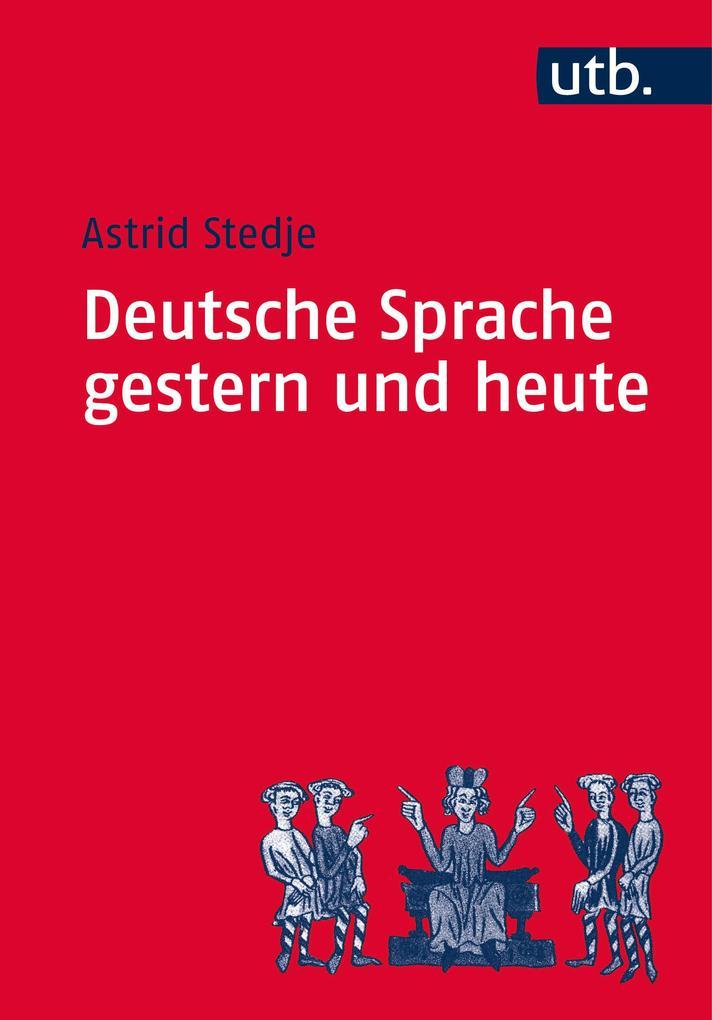 Deutsche Sprache gestern und heute als Taschenbuch