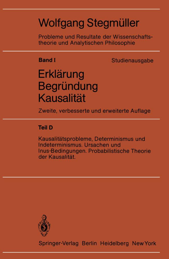 Kausalitätsprobleme, Determinismus und Indeterminismus Ursachen und Inus-Bedingungen Probabilistische Theorie und Kausalität als Buch