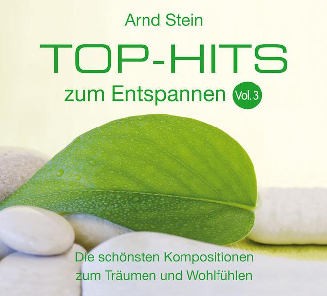 Top-Hits zum Entspannen 3. CD als Hörbuch