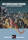Buchners Kolleg. Themen Geschichte. Weltwirtschaftskrise