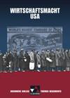 Buchners Kolleg. Themen Geschichte. Wirtschaftsmacht USA