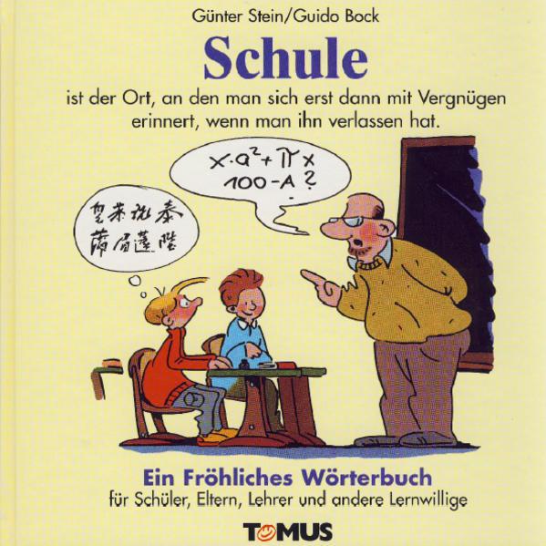 Schule. Ein fröhliches Wörterbuch als Buch