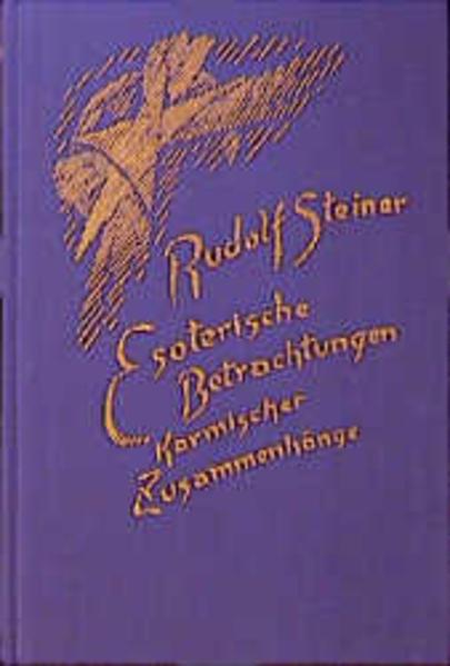 Esoterische Betrachtungen IV karmischer Zusammenhänge als Buch