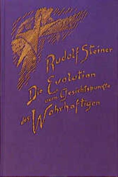 Die Evolution vom Gesichtspunkte des Wahrhaftigen als Buch