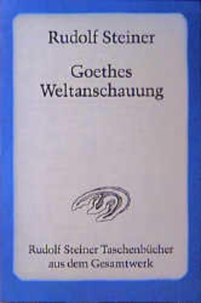 Goethes Weltanschauung als Taschenbuch