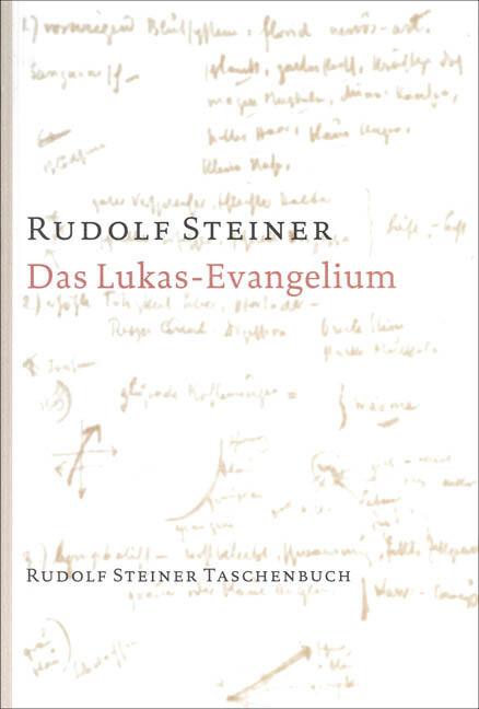 Das Lukas - Evangelium als Taschenbuch