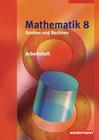 Mathematik Denken und Rechnen 8. Arbeitsheft. Hessen