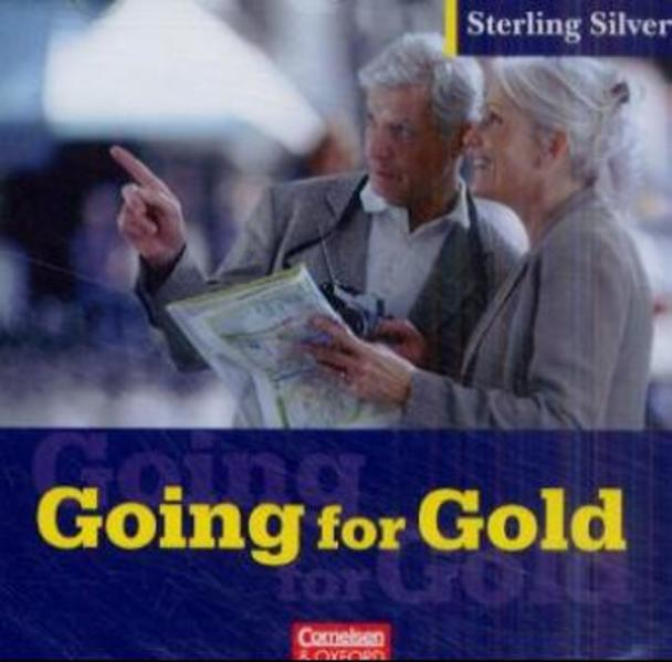Sterling Silver. Going for Gold. CD als Hörbuch